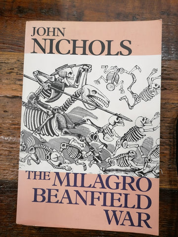 The Milagro Beanfield War, by John Nichols (Used)