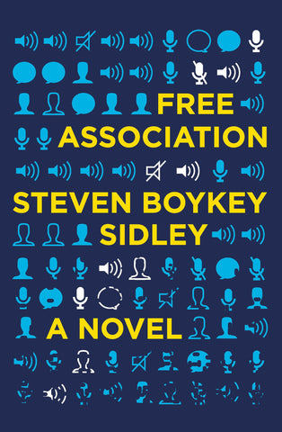 Free Association by Steven Boykey Sidley