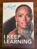 I Keep Learning - A Memoir, by Unathi Nkayi