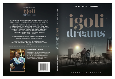 Igoli Dreams by Anelile Gibixego