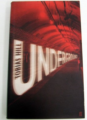Underground, by Tobias Hill