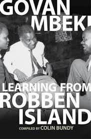 Learning from Robben Island, by Govan Mbeki