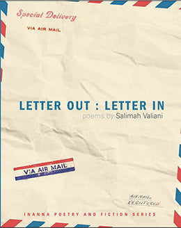 Letter Out: Letter In<br> by Salimah Valiani