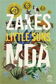Little Suns, by Zakes Mda