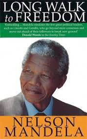 Long Walk to Freedom, by Nelson Mandela