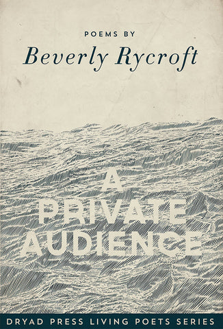 A PRIVATE AUDIENCE, Beverly Rycroft