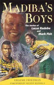 Madiba's Boys <br> by Graeme Friedman