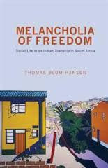 Melancholia of Freedom <br> Thomas Blom Hansen