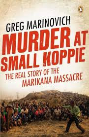 Murder at Small Koppie <br> by Greg Marinovich