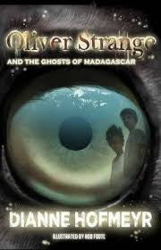 Oliver Strange and the Ghosts of Madagascar