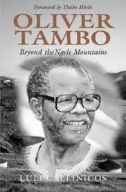 Oliver Tambo: Beyond the Ngele Mountains
