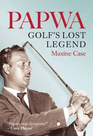 Papwa: Golf's Lost Legend