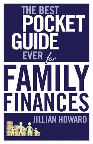 The Best Pocket Guide Family and Finances <br> by Jillian Howard