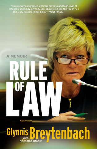 Rule of Law: A memoir & biography<br>by Glynnis Breytenbach