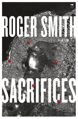 Sacrifices, by Roger Smith