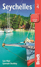 Seychelles (Bradt Travel Guide)- Edition 4