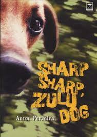 Sharp Sharp, Zulu Dog