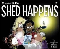 Madam And Eve: Shed Happens