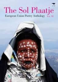 The Sol Plaatje European Union Poetry Anthology 2016 - Volume VI
