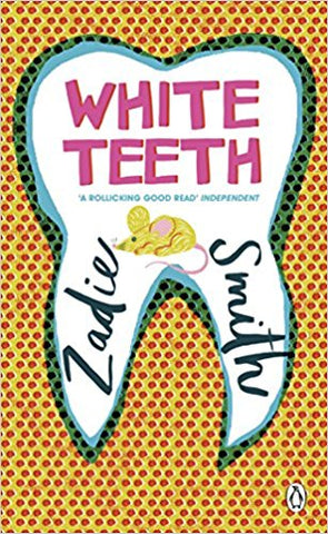 White Teeth <br> by Zadie Smith