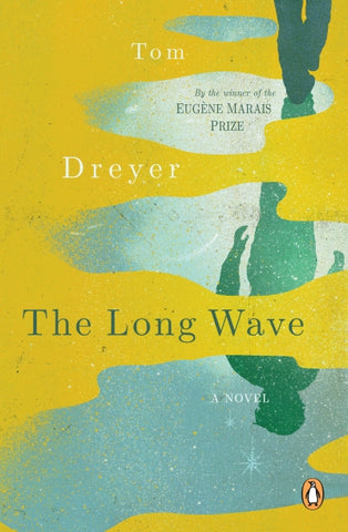 The Long Wave, by Tom Dreyer