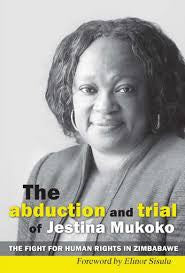 The Abduction and Trial of Jestina Mukoko
