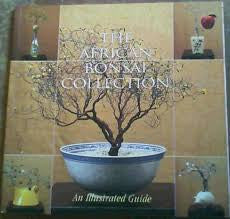 The African Bonsai Collection <br> by Jann Bader