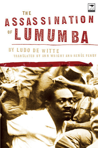 The Assassination of Lumumba <br> by Ludo de Witte