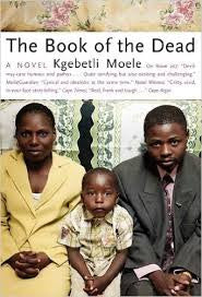 The Book of the Dead by Kgebetli Moele