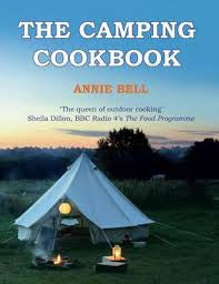 The Camping Cookbook <br> by Annie Bell