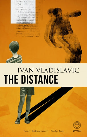 The Distance by Ivan Vladislavic