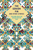 The Gonjon Pin and other stories The Caine Prize for African writing 2014