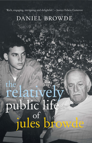 The Relatively Public Life of Jules Browde
