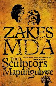 The Sculptors of Mapungubwe<br>by Zakes Mda