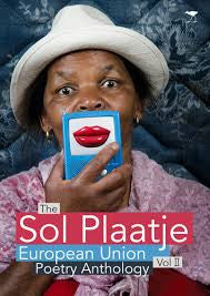 The Sol Plaatje European Union Poetry Anthology Volume 2