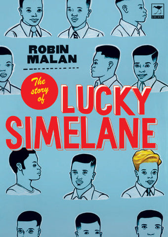 The Story of Lucky Simelane <br> by Robin Malan