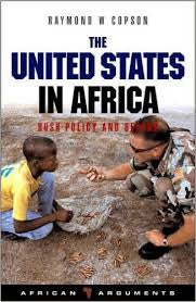 The United States In Africa <br> by Raymond W. Copson