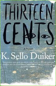 Thirteen Cents by K. Sello Duiker