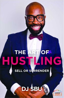 The Art Of Hustling - Sell Or Surrender (Paperback)  <br> DJ Sbu