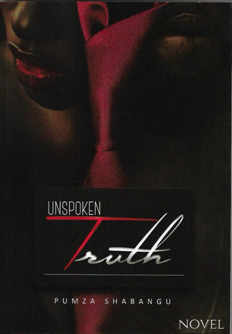 Unspoken Truth by Pumza Shabangu
