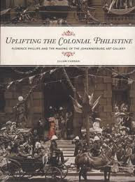 Uplifting the Colonial Philistine