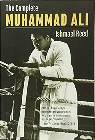 The Complete Muhammad Ali  <br>  Ishmael Reed  (Author)