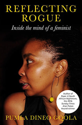 Reflecting Rogue: Inside the Mind of a Feminist<br>by Pumla Dineo Gqola