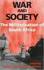 LC: War and Society: The Militarisation of South Africa