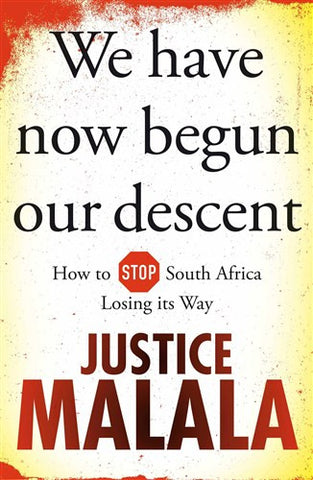 We Have Now Begun our Descent, by Justice Malala