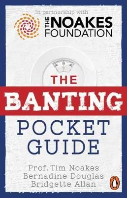 The Banting Pocket Guide by Tim Noakes, Bernadine Douglas, Bridgette Allan