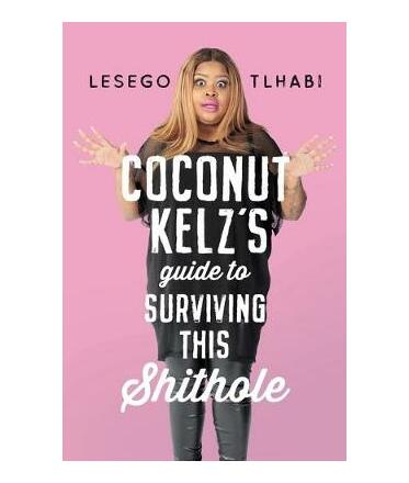 Coconut Kelz's Guide to Surviving This Shithole