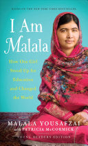 I Am Malala <br> by Malala Yousafzai