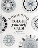 Colour Yourself Calm: Happiness, by Paul Heussenstamm