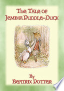 The Tale of Jemima Puddle-Duck, by Beatrix Potter